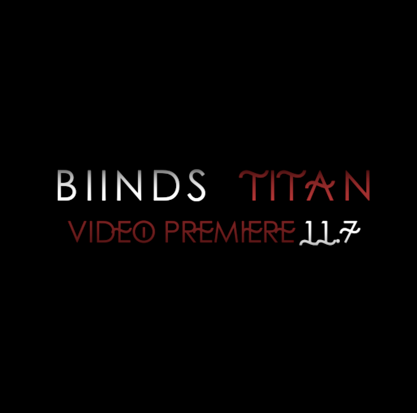 """BIINDS' new video for """"TITAN"""" will be released July 11"""